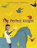 The Perfect Knight, Catherine Gousseff, 0892367393