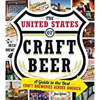 The United States Of Craft Beer: A Guide to the Best Craft Breweries Across America Kindle Edition for Free