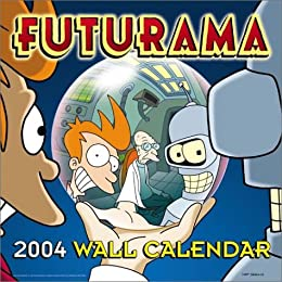 Futurama 2004 Wall Calendar