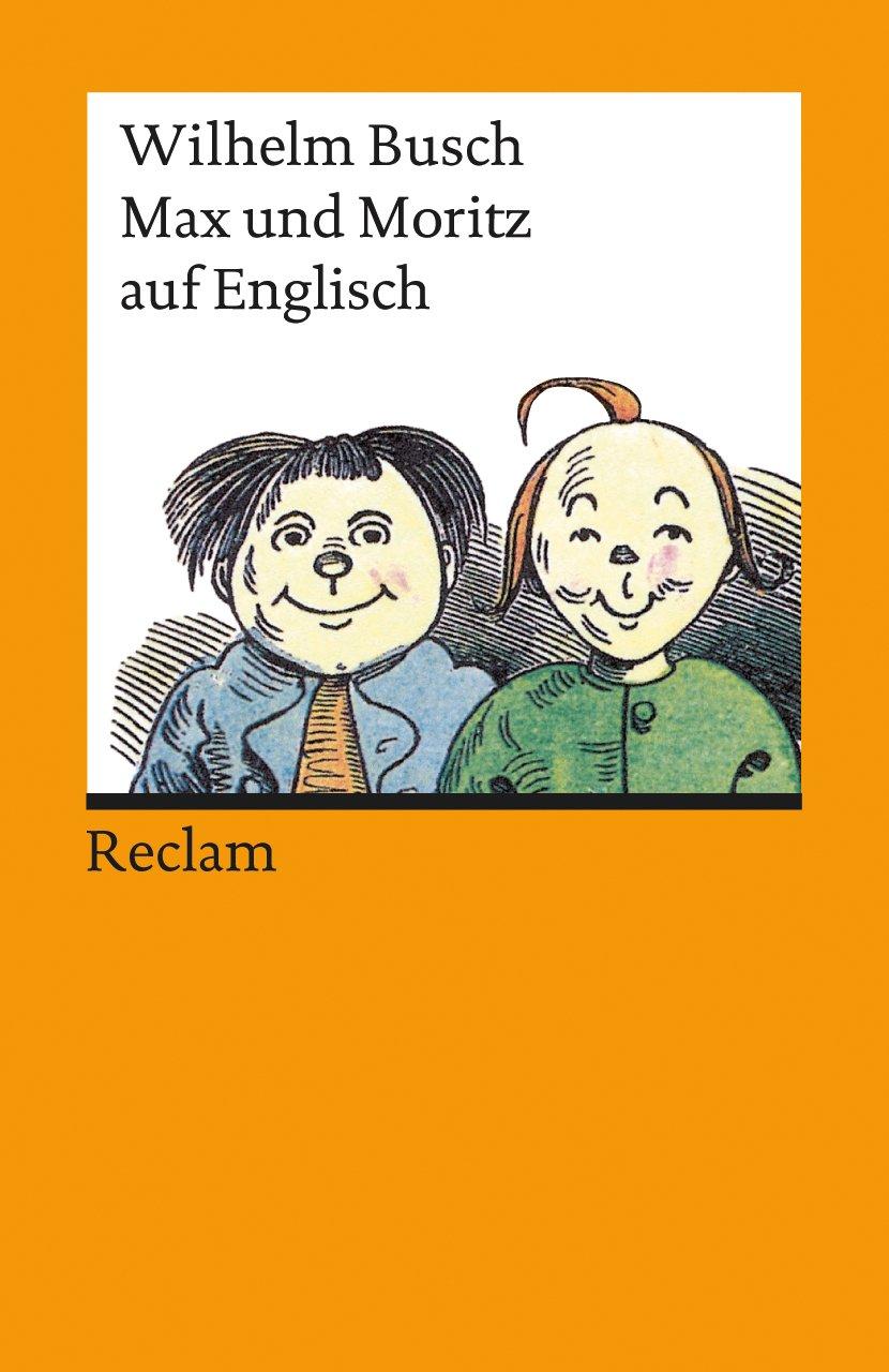 Max und Moritz auf Englisch (Reclams Universal-Bibliothek)
