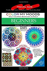 Travel Size Adult Coloring Book: Pocket On-the-Go Color My Moods Mandalas for Beginners: Portable Pocket Adult Coloring Book for On-the-Go Stress ... that are Mini in Size, but Big on Fun! Paperback
