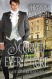 Scorned Ever More (A Lady Forsaken Book 3)
