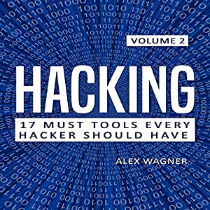 Hacking: How to Hack, Penetration Testing Hacking Book, Step-by-Step Implementation and Demonstration Guide Audiobook
