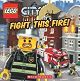 img - for Lego City: Fight This Fire! book / textbook / text book