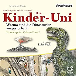 Warum sind die Dinosaurier ausgestorben? (Die Kinder-Uni)