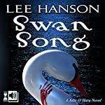 Swan Song: The Julie O'Hara Mystery Series, Volume 2 | Lee Hanson