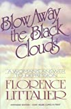 Blow Away the Black Clouds: A Woman's Answer to Depression, Expanded Edition