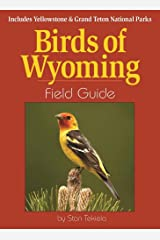 Birds of Wyoming Field Guide: Includes Yellowstone & Grand Teton National Parks (Bird Identification Guides) Kindle Edition