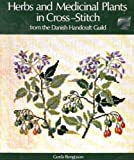 Herbs and the Medicinal Plants in Cross-Stitch, Gerda Bengtsson, 0442206771