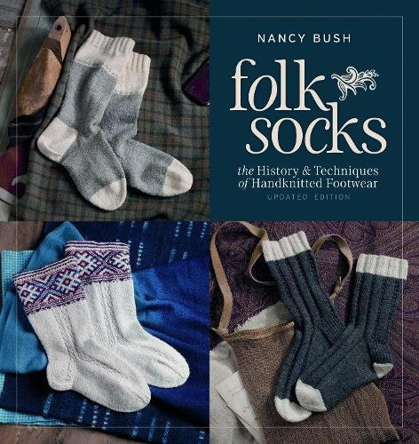 Download Folk Socks: The History & Techniques of Handknitted Footwear, Updated Edition pdf epub