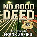 No Good Deed: River City Anthology Audiobook by Frank Zafiro Narrated by Craig Jessen