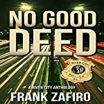 No Good Deed: River City Anthology   Frank Zafiro