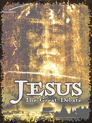 Jesus: The Great Debate (And Erwin Sons)