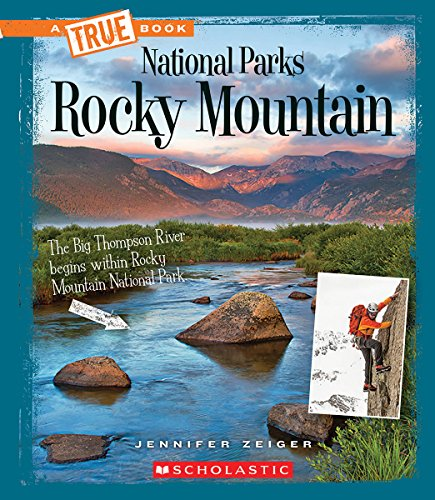 Rocky Mountain (True Books: National Parks)