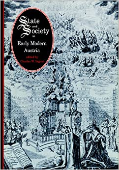 State and Society in Early Modern Austria