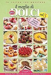 Il meglio di più dolci - Vol.3 (In cucina con passione)