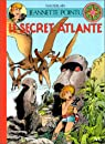 Jeannette Pointu, tome 6 : Le secret atlante par Wasterlain