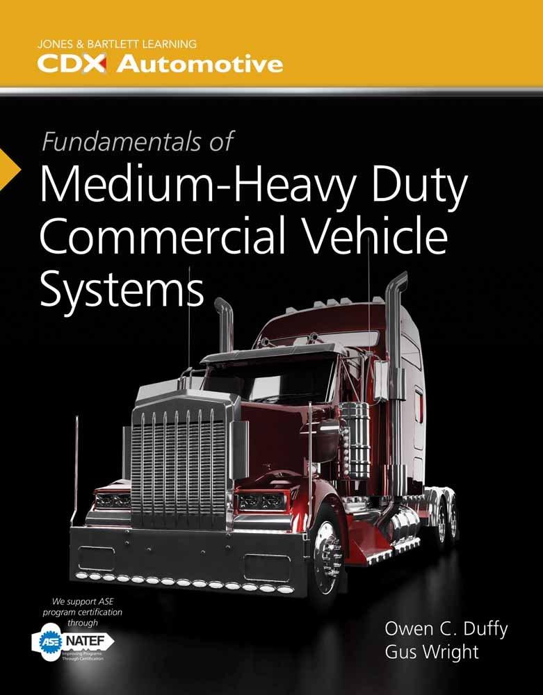 Fundamentals Of Mediumheavy Duty Commercial Vehicle Systems Owen C