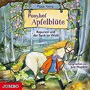 Rapunzel und der Spuk im Wald (Ponyhof Apfelblüte 8) | Pippa Young