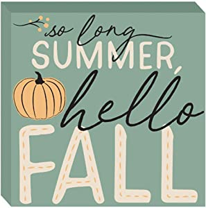 HAPPY DEALS ~ So Long Summer, Hello Fall Block Tabletop Sign - 7.5 x 7.5 inch - Fall and Harvest Decor Sign