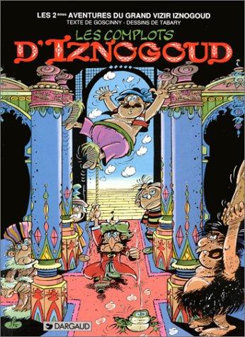 Les Aventures du grand vizir Iznogoud n° 2 Les Complots d'Iznogoud : Vol.2