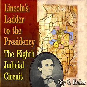 Lincoln's Ladder to the Presidency Audiobook