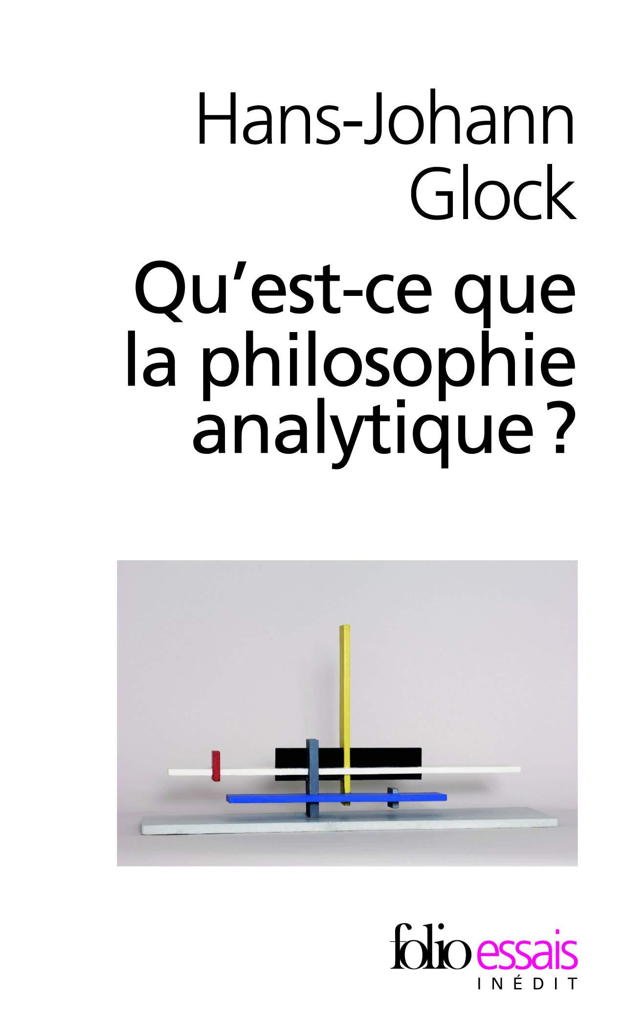 Amazon Fr Qu Est Ce Que La Philosophie Analytique Glock Hans Johann Nef Frederic Livres