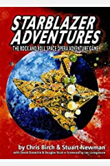 Starblazer Adventures: The Rock and Roll Space Opera Adventure Game Hardcover