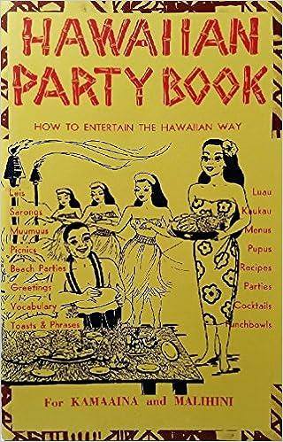 Hawaiian party book how to entertain the hawaiian way amazon hawaiian party book how to entertain the hawaiian way amazon books m4hsunfo