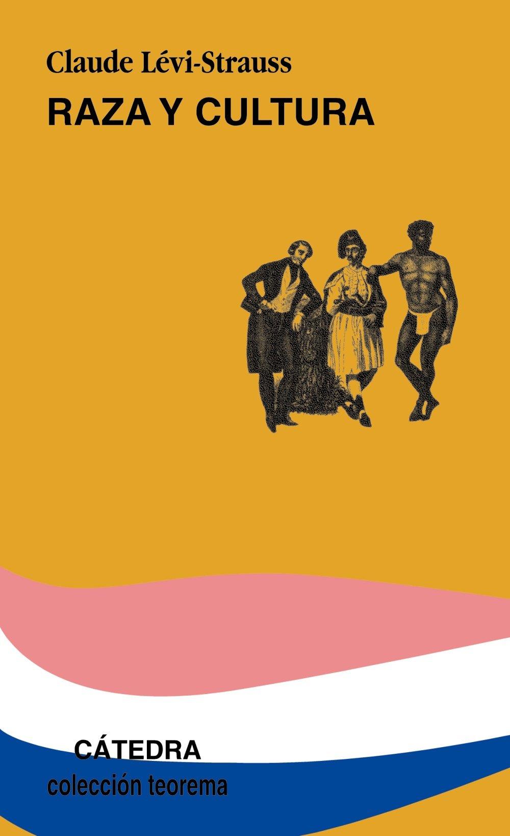 Raza y cultura (Teorema. Serie Menor): Amazon.es: Claude Lévi-Strauss:  Libros