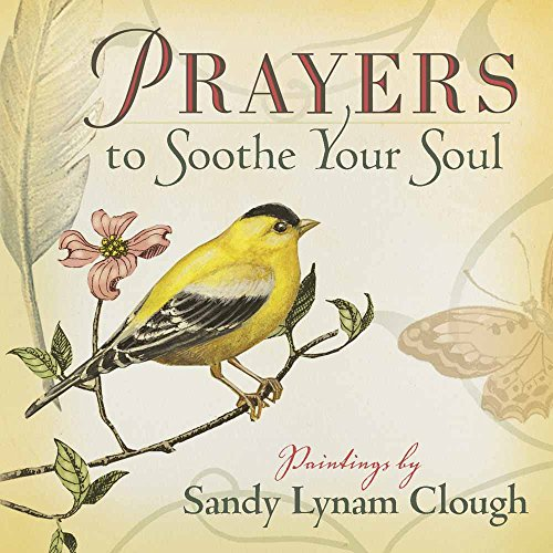 Prayers to Soothe Your Soul (Soul The Soothe)