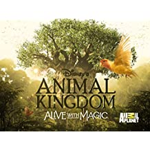 Disney's Animal Kingdom - Alive with Magic Season 1