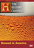 Empires of Industry - Brewed in America (History Channel)
