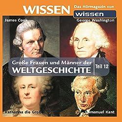 Große Frauen und Männer der Weltgeschichte - Teil 12