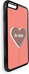 Be mine Printed Case for iPhone 7 Plus