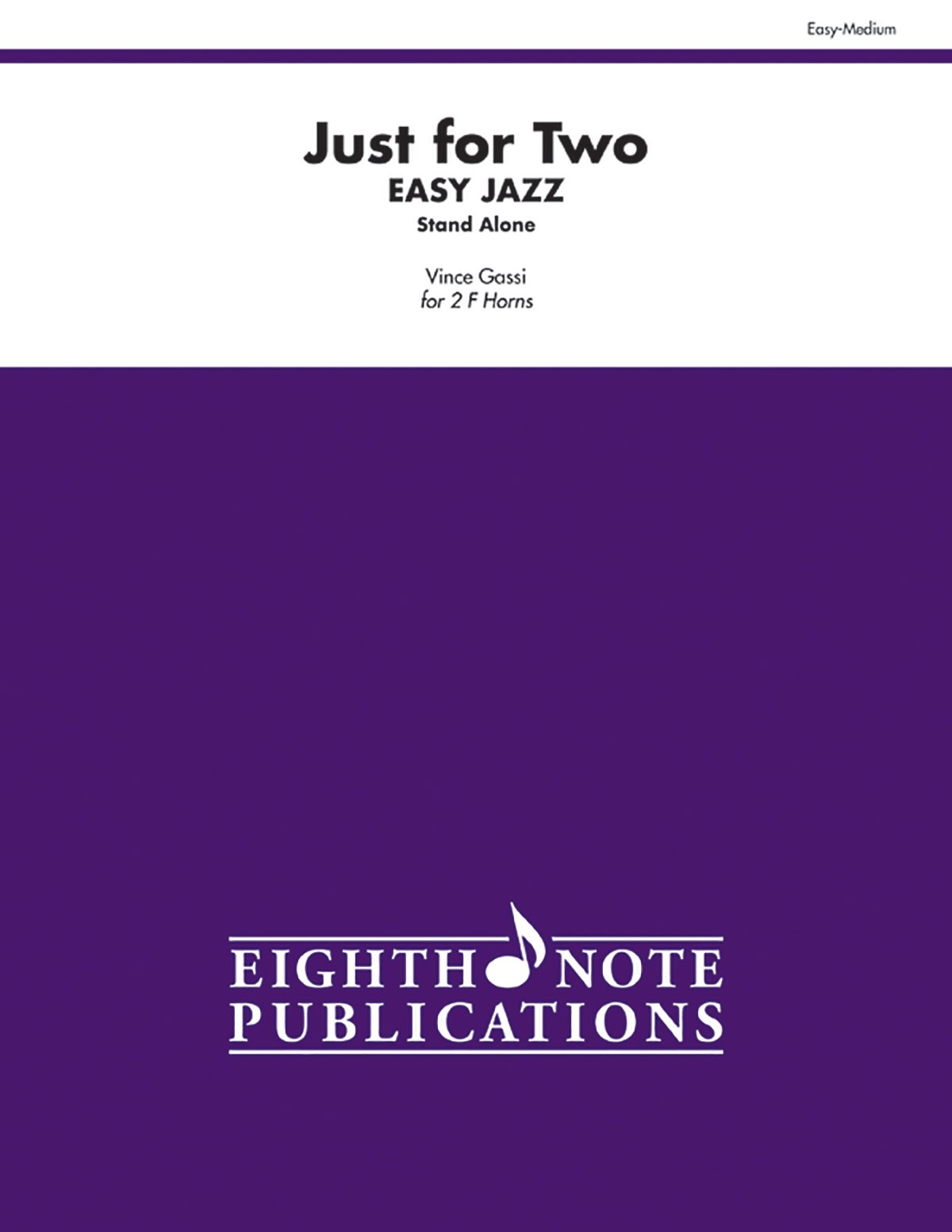 Download Just for Two Easy Jazz: 2 F Horns (Eighth Note Publications) pdf epub