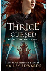 Thrice Cursed (Infernal Bargains Book 1) Kindle Edition