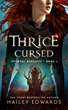 Thrice Cursed (Infernal Bargains Book 1)