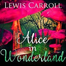 Alice in Wonderland Audiobook by Lewis Carroll Narrated by Jack de Golia