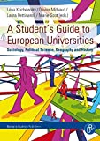 A Student's Guide to European Universities: Sociology, Political Science, Geography and History