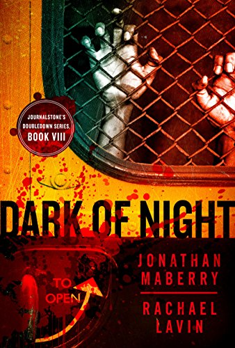 Dark of Night - Flesh and Fire by [Maberry, Jonathan, Lavin, Rachael, Mangum, Lucas]