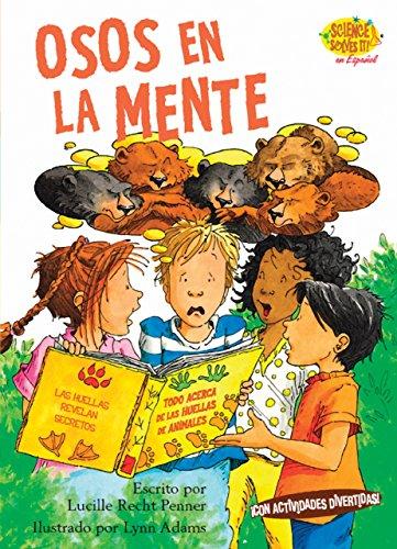 Osos en la Mente (Science Solves It (Spanish)) (Spanish Edition)