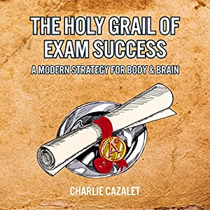 The Holy Grail of Exam Success Audiobook