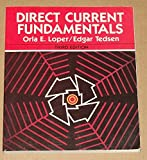 Direct Current Fundamentals, Orla E. Loper and Edgar Tedsen, 0827322348