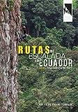 Rutas de Escalada en Ecuador