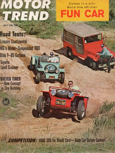 1963 63 July MOTOR TREND Magazine (Features: Road Test Lincoln Continental, MG's Water suspended 1100, Oldsmobile T-85 Cutlass, & Toyota Land Cruiser, + USAC 300 for stock cars) ()