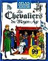 Les Chevaliers du Moyen-Age par Laurendon