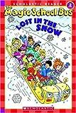 The Magic School Science Reader: The Magic School Bus: Lost in the Snow (The Magic School Bus Science Reader)