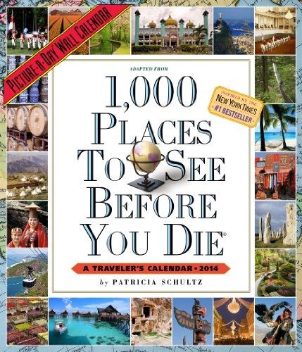 1,000 Places to See Before You Die 2014 Wall Calendar