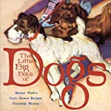 The Little Big Book of Dogs, , 1932183906
